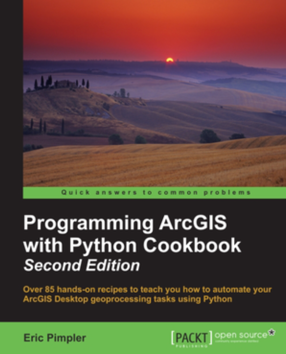Programming ArcGIS with Python Cookbook - 2nd Edition